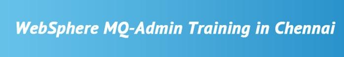 Websphere MQ-Admin Training in Chennai