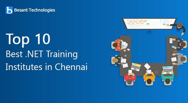 Top 10 Best .NET Training Institutes in Chennai