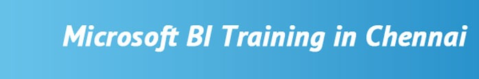 Microsoft Business Intelligence Training in Chennai