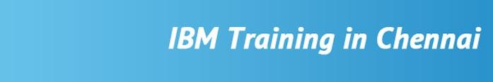 IBM Training in Chennai