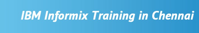 Informix Training in Chennai