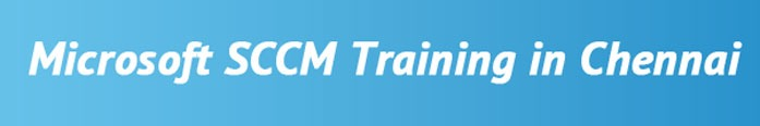 SCCM Training in Chennai
