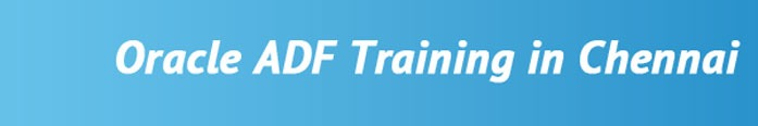 Oracle ADF Training in Chennai