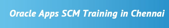 Oracle Apps SCM Training in Chennai