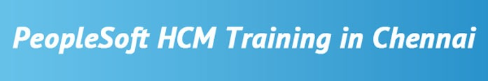 PeopleSoft HCM Training in Chennai