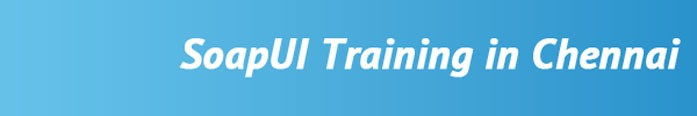 SoapUI Training in Chennai
