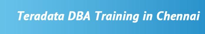 Teradata DBA Training in Chennai