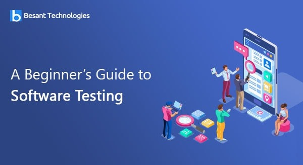 Software Testing The Beginners Guide