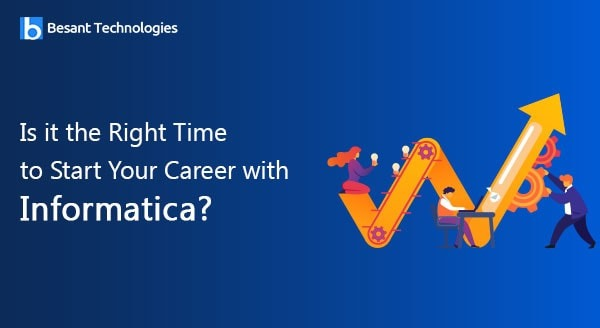Is it the Right Time to Start Your Career with Informatica