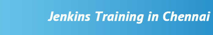 jenkins-training-in-chennai