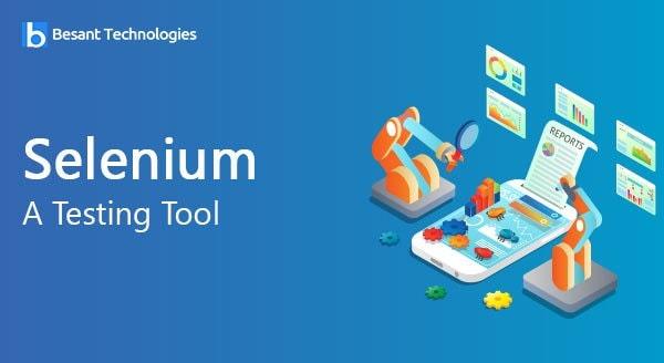 Selenium a Testing Tool