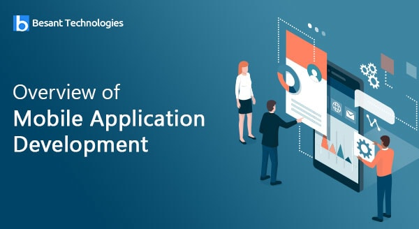 Overview of Mobile Application Development