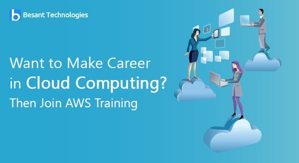 Want to Make Career in Cloud Computing