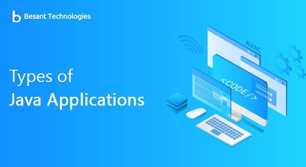 Types of Java Applications