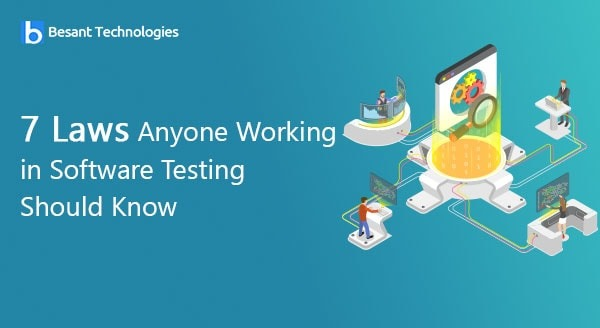 7 Laws Anyone Working in Software Testing Should Know