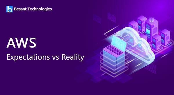 AWS Expectations vs Reality