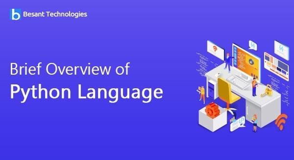 Brief Overview of Python Language