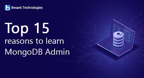 Top 15 reasons to learn MongoDB Admin