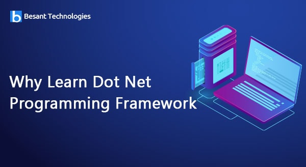 Why Learn Dot Net Programming Framework