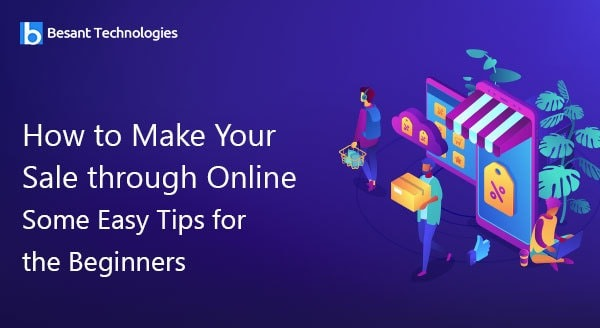 How to Make Your Sale through Online