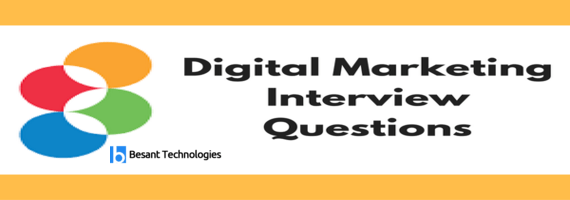 Top 110+ Digital Marketing Interview Questions and Answers 2019