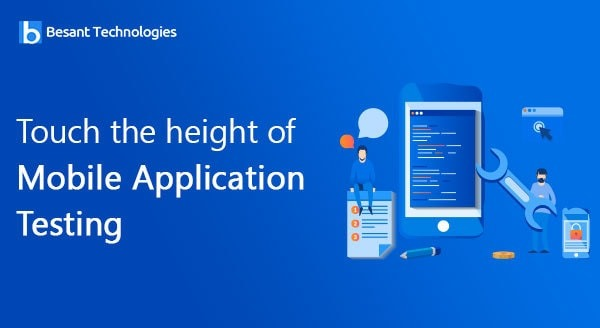 Touch the height of Mobile Application Testing