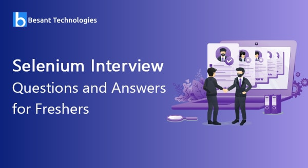 Selenium Interview Questions and Answers for Begineers