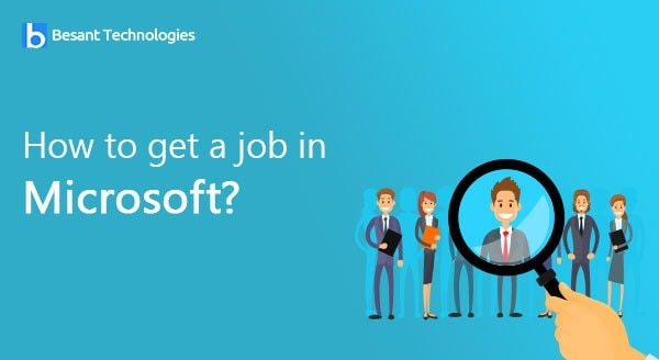 How to Get a Job in Microsoft