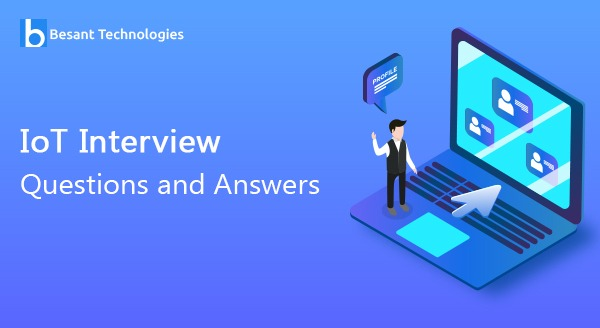 IoT Interview Questions and Answers