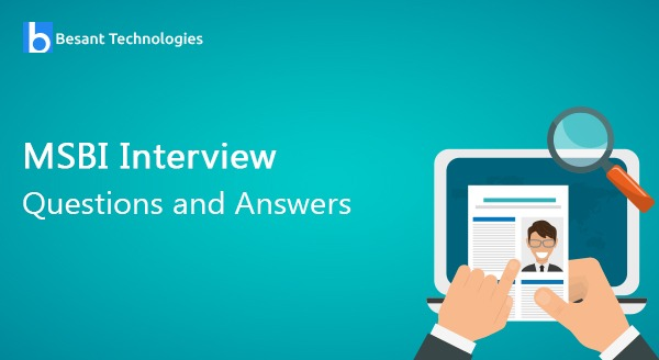 MSBI Interview Questions and Answers
