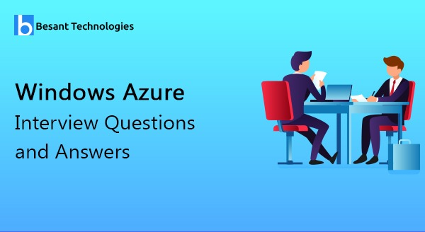 Windows Azure Interview Questions and Answers