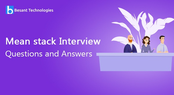 MEan Stack interview Questions and Answers