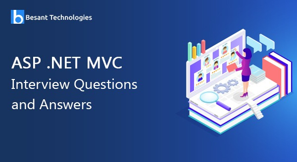 ASP Dot Net MVC Interview Questions and Answers