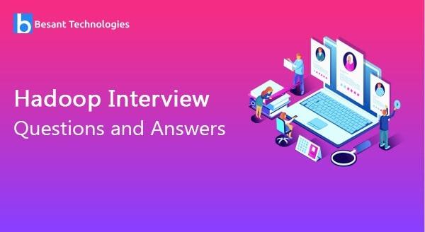 Hadoop Interview Questions
