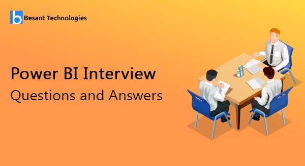Power BI Interview Questions and Answers