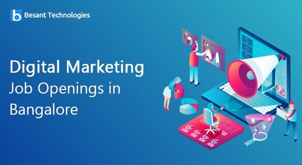 Digital Marketing job openings in bangalore