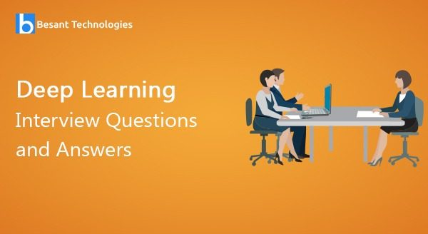 Deep Learning Interview Questions and Answers
