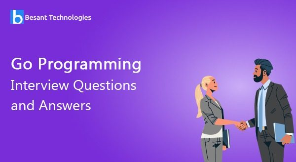 Go Programming Interview Questions and Answers