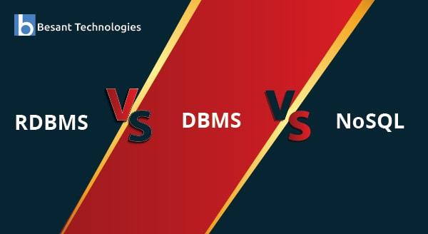 DBMS vs RDBMS vs NoSQL