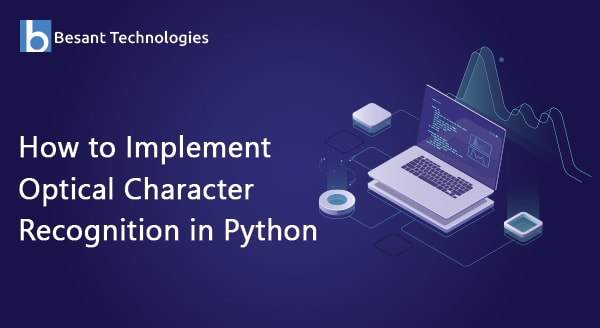 How to Implement Optical Character Recognition in Python