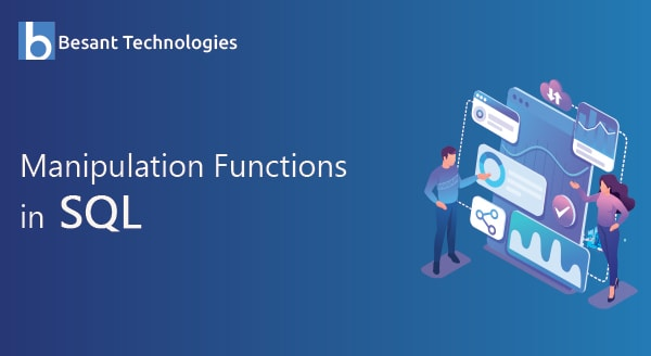 Manipulation Functions in SQL