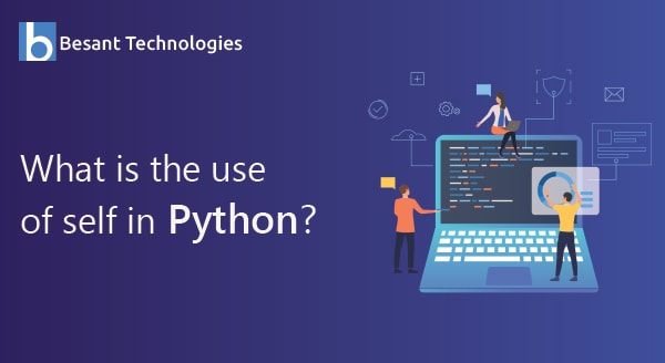 What is the use of self in Python?