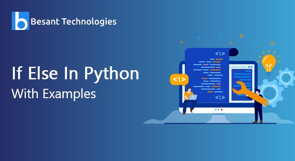 If Else In Python With Examples