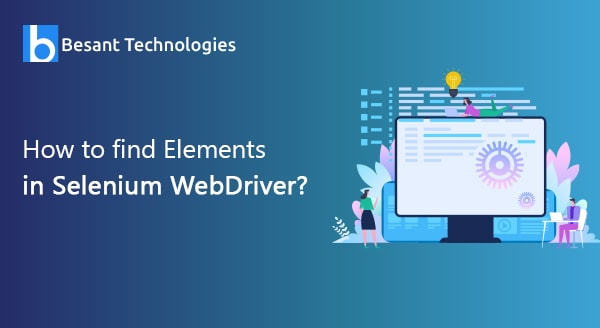 How to Find elements in selenium webdriver