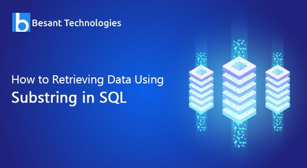 How to Retrieving Data Using Substring in SQL
