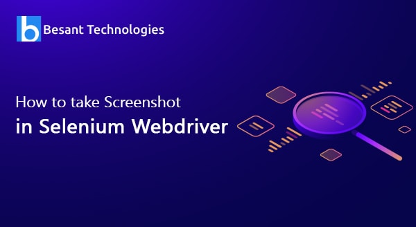 How to Take A Screenshot in Selenium WebDriver