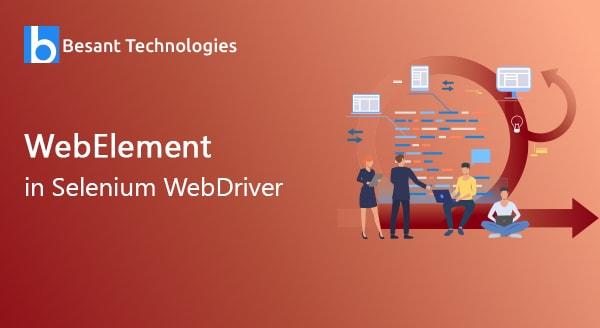 WebElement in Selenium WebDriver