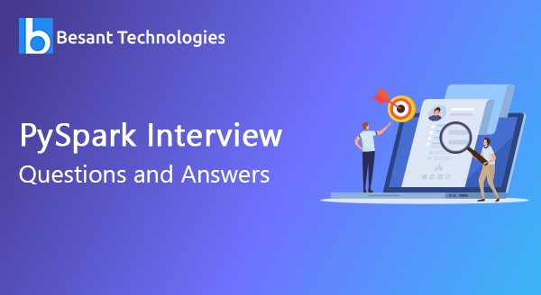 PySpark Interview Questions and Answers