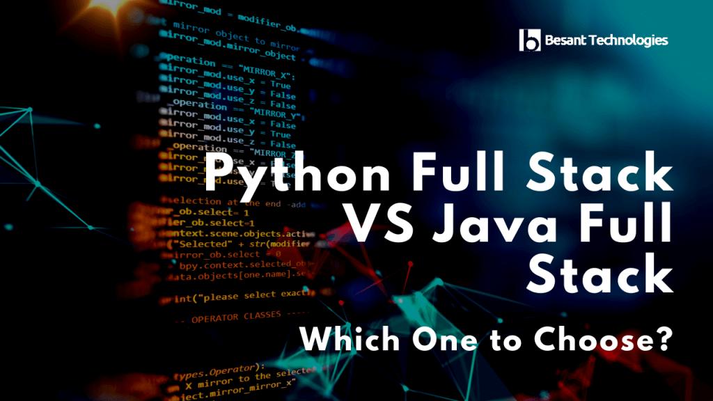Python Full Stack VS Java Full Stack