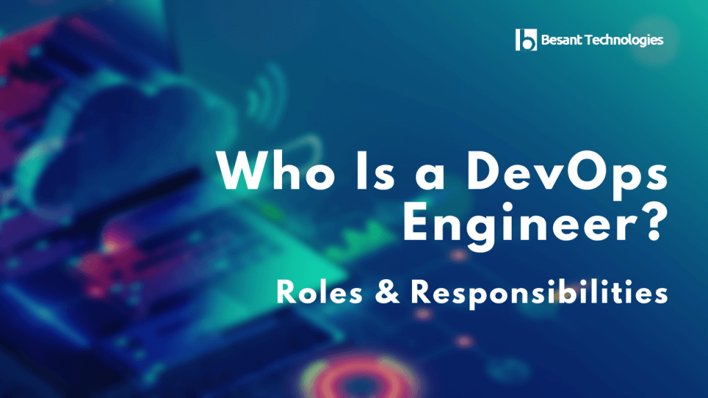 what devops engineer roles and responsibilities